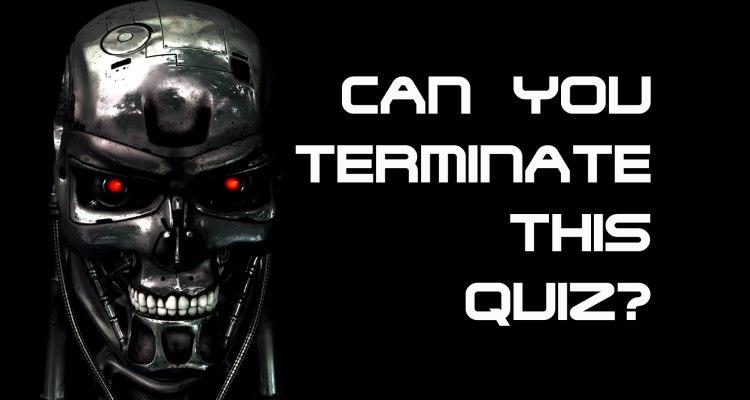 The Terminator Quiz