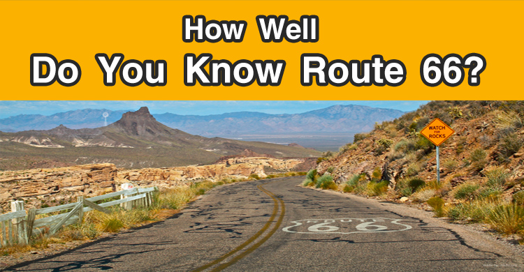 How Well Do You Know Route 66 Quiz
